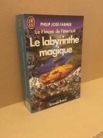 Le Labyrinthe magique de Philip Jose FARMER (J'ai Lu SF)