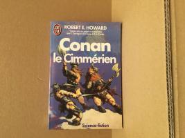 Conan le Cimmérien de Robert E. HOWARD, Lyon Sprague DE CAMP, Lin CARTER (J'ai Lu SF)