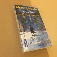 Le Dernier magicien de Megan LINDHOLM (Pocket Fantasy)