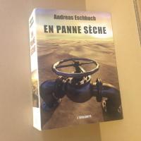 En panne sèche de Andreas  ESCHBACH (Insomniaques et ferroviaires)