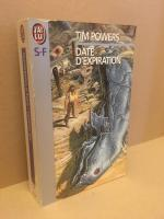 Date d'expiration de Tim POWERS (J'ai Lu SF)