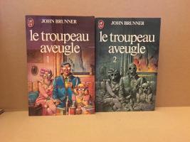 Le Troupeau aveugle (T1 & T2) de John BRUNNER (J'ai Lu SF)