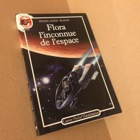 Flora l'inconnue de l'espace de Pierre-Marie BEAUDE (Castor Poche)