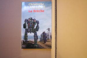 La Brèche de Christophe LAMBERT (Rendez-vous ailleurs)