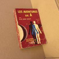 Les Aventures de à de Alfred Elton VAN VOGT (Le Rayon fantastique)