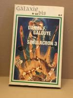Simulacron 3 de Daniel F. GALOUYE, J. T. MacINTOSH, Larry NIVEN, Lester DEL REY, Christopher ANVIL (Galaxie-bis)