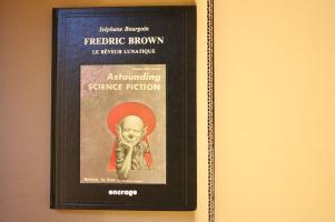 Fredric Brown, le rêveur lunatique de Stéphane BOURGOIN, Fredric BROWN, Mack REYNOLDS (Portraits)
