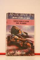 Les Volcans de Mars de Jean-Louis LE MAY (Anticipation)