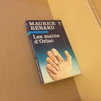 Les Mains d'Orlac de Maurice RENARD (Bibliothèque marabout - Fantastique)
