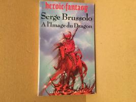 A l'image du dragon de Serge BRUSSOLO (Serge Brussolo / Epouvante)