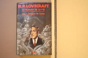 Lovecraft, le roman de sa vie de Lyon Sprague DE CAMP (NéO / Hors Série)