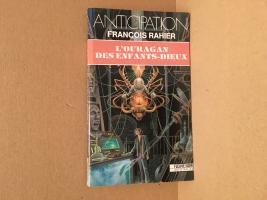 L'Ouragan des enfants dieux de François RAHIER (Anticipation)