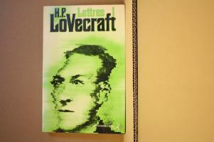 H.P.Lovecraft - Lettres 1 de August DERLETH, Donald WANDREI, Francis LACASSIN (CHRISTIAN BOURGOIS)